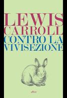 Contro-la-vivisezione-Lewis-Carroll
